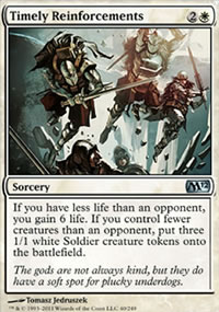 Timely Reinforcements - Magic 2012