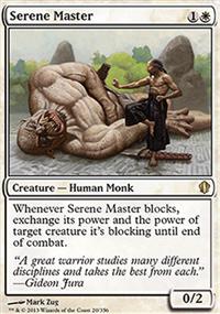 Serene Master - Commander 2013