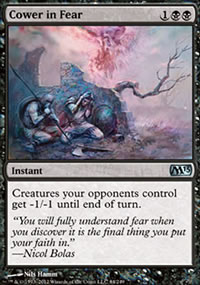 Cower in Fear - Magic 2013