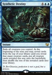 Synthetic Destiny - Commander 2015