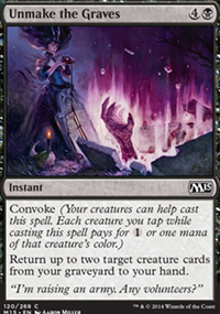 Unmake the Graves - Magic 2015