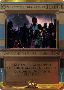 Threads of Disloyalty - Amonkhet Invocations