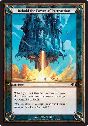 Behold the Power of Destruction - Archenemy - schemes