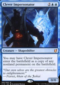 Clever Impersonator - Commander 2019