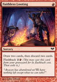 Faithless Looting - Dark Ascension