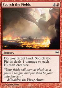 Scorch the Fields - Dark Ascension