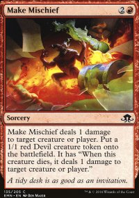 Make Mischief - Eldritch Moon