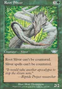 Root Sliver - Legions
