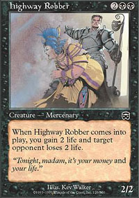 Highway Robber - Mercadian Masques