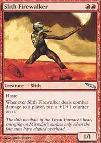 Slith Firewalker - Mirrodin