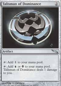 Talisman of Dominance - Mirrodin