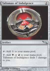Talisman of Indulgence - Mirrodin