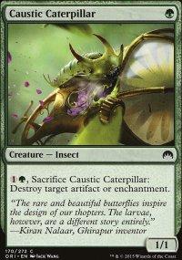 Caustic Caterpillar - Magic Origins