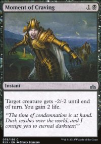 Moment of Craving - Rivals of Ixalan
