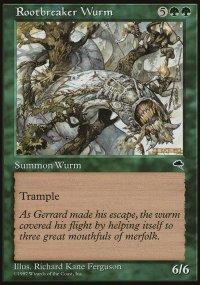 Rootbreaker Wurm - Tempest