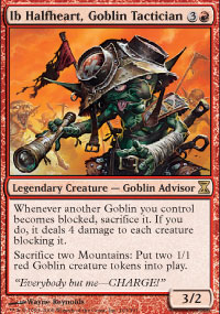Ib Halfheart, Goblin Tactician - Time Spiral