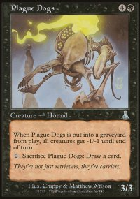 Plague Dogs - Urza's Destiny